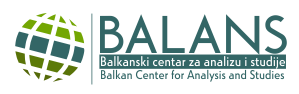 BALANS - Balkanski centar za analizu i studije | Balkan Center for Analysis and Studies